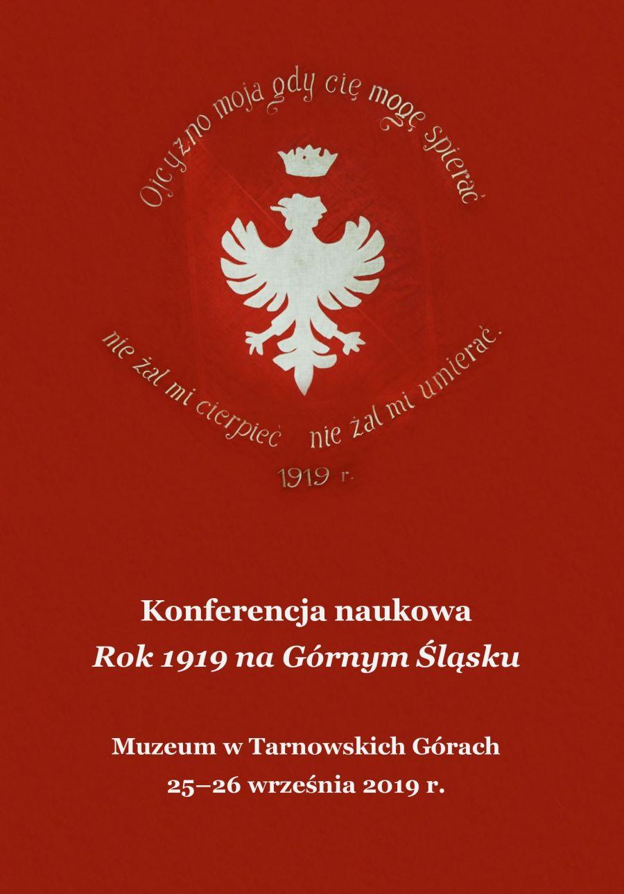 Panel Dyskusyjny Rok 1919 W Powiecie Tarnogórskim I
