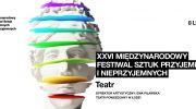 8-lutego-rozpoczyna-sie-w-lodzi-teatralne-swieto-rusza-xxvi-miedzynarodowy-festiwal-sztuk-przyjemnych-i-nieprzyjemnych