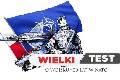 Wielki Test o Wojsku. 20 lat w NATO