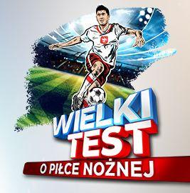 Wielki Test o Piłce Nożnej